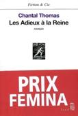 Les Adieux à la reine - Prix Femina 2002
