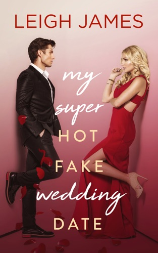 My Super Hot Fake Wedding Date E-Book Download