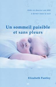 Un sommeil paisible et sans pleurs Couverture de livre