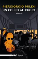 Un colpo al cuore (Nero Rizzoli) ebook Download
