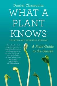 What a Plant Knows de Daniel Chamovitz Capa de livro