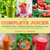 The Complete Juicer Book Cover