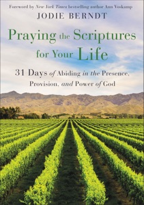 Praying the Scriptures for Your Life Book Cover