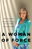 Mark Morri - A Woman of Force artwork