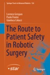 The Route To Patient Safety In Robotic Surgery