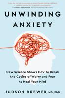 Judson Brewer - Unwinding Anxiety artwork
