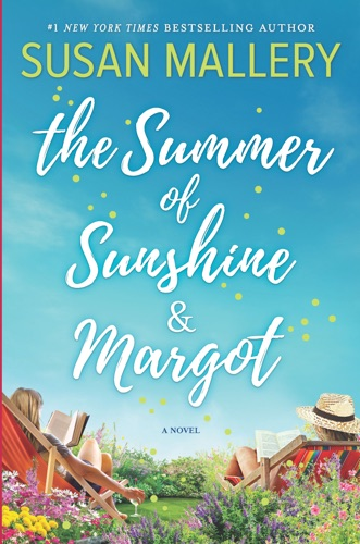 Susan Mallery - The Summer of Sunshine and Margot