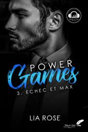 Power games : Échec et Max