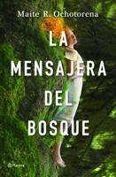 La mensajera del bosque ebook Download