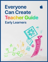 Everyone Can Create Teacher Guide for Early Learners