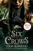 Leigh Bardugo - Six of Crows artwork