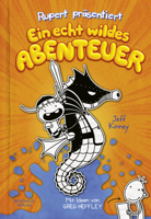 Jeff Kinney - Rupert präsentiert: Ein echt wildes Abenteuer artwork