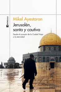 Jerusalén, santa y cautiva Book Cover