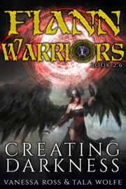 Creating Darkness