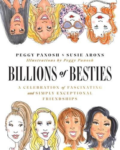 Peggy Panosh & Susie Arons - Billions of Besties