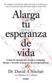 Download and Read Online Alarga tu esperanza de vida
