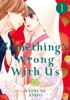 Something's Wrong With Us Volume 1