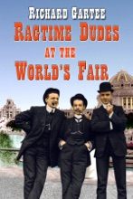 Ragtime Dudes At The World's Fair