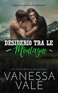 Desiderio Tra Le Montagne Book Cover