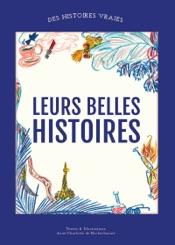 Download and Read Online Leurs belles histoires