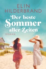 Der beste Sommer aller Zeiten - Elin Hilderbrand by  Elin Hilderbrand PDF Download