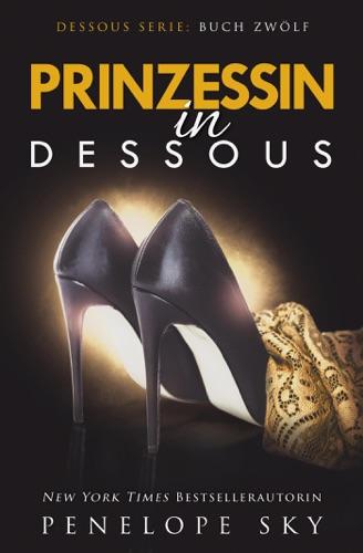 Penelope Sky - Prinzessin in Dessous