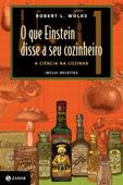 O que Einstein disse a seu cozinheiro Book Cover