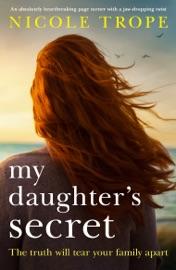My Daughter's Secret - Nicole Trope