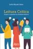 Leitura Crítica: Origens E Sugestões De Atividades Didáticas