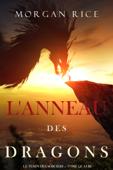 L'Anneau des Dragons (Le Temps des Sorciers — Tome Quatre)