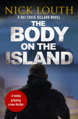 Nick Louth - The Body on the Island book