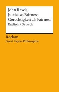 Justice as Fairness / Gerechtigkeit als Fairness (Englisch/Deutsch) von John Rawls, Corinna Mieth & Jacob Rosenthal Buch-Cover