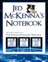 Jed McKennas Notebook