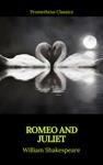 Romeo And Juliet Best Navigation Active TOCPrometheus Classics