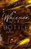 Whisper In A Bottle – Glühendes Leben