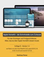 Matthias Petrat - Apple HomeKit - die Schnittstelle zum Zuhause / Auflage 5 / Version 1.2 artwork
