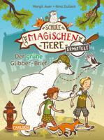 Margit Auer - Die Schule der magischen Tiere ermittelt 1: Der grüne Glibber-Brief (Zum Lesenlernen) artwork