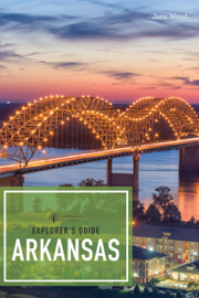 Explorer's Guide Arkansas (2nd Edition)  (Explorer's Complete)