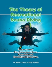 Download The Theory of Recreational Scuba Diving: Prepare for Your Dive Professional Exam, Be an Informed Recreational Scuba Diver.
