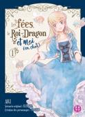 Download and Read Online Les fées, le Roi-Dragon et moi (en chat) T01