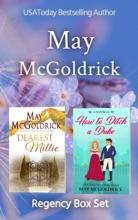Regency Box Set: Dearest Millie And How To Ditch A Duke