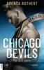 Brenda Rothert - Chicago Devils - Für dich allein Grafik