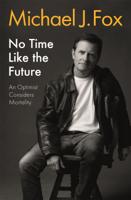 Michael J Fox - No Time Like the Future artwork