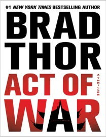 Act of War: A Thriller (The Scot Harvath Series Book 14) PDF Download