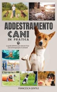 Addestramento cani in pratica Book Cover