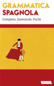 Download and Read Online Grammatica spagnola