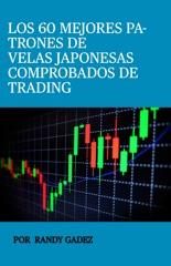 Los 60 Mejores Patrones de Velas Japonesas Comprobadas de Trading