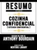 Resumo Estendido: Cozinha Confidencial (Kitchen Confidential) - Baseado No Livro De Anthony Bourdain