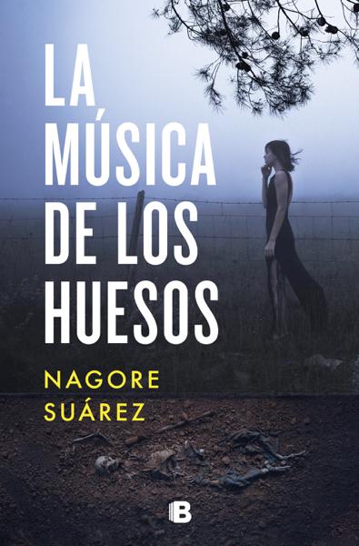 La música de los huesos por Nagore Suárez