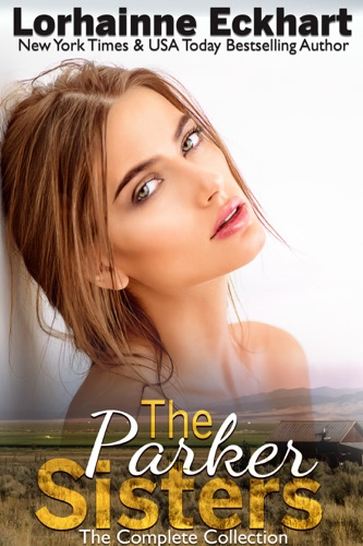 Lorhainne Eckhart - The Parker Sisters The Complete Collection